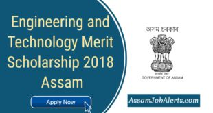 Engineering and Technology Merit Scholarship 2018 Assam Apply Online at dte.assam.gov.in