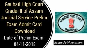 Gauhati High Court Grade-III of Assam Judicial Service Prelim Exam Admit Card Download