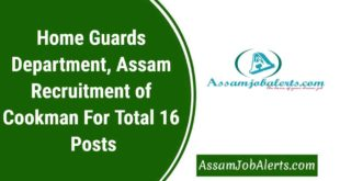 Home Guards Department, Assam Recruitment of Cookman For Total 16 Posts