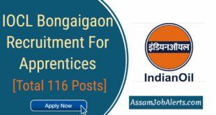 IOCL Bongaigaon Recruitment