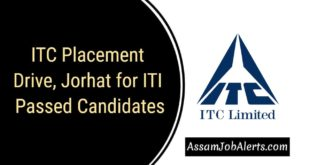 ITC Placement Drive, Jorhat for ITI Passed Candidates