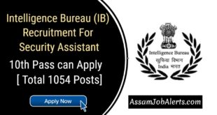 Intelligence Bureau (IB) Recruitment For Security Assistant
