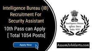 Intelligence Bureau (IB) Recruitment For Security Assistant