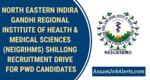 NORTH EASTERN INDIRA GANDHI REGIONAL INSTITUTE OF HEALTH & MEDICAL SCIENCES (NEIGRIHMS) SHILLONG RECRUITMENT DRIVE FOR PWD CANDIDATES