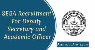 SEBA Recruitment 2018 For Deputy Secretary and Academic Officer