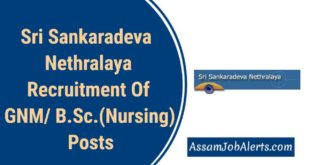 Sri Sankaradeva Nethralaya Recruitment Of GNM/ B.Sc.(Nursing) Posts