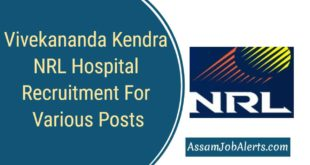 Vivekananda Kendra NRL Hospital Recruitment