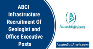 ABCI  Infrastructure Recruitment Of Geologist and Office Executive Posts
