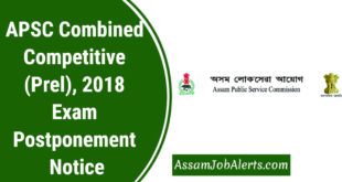 APSC Combined Competitive (Prelims), 2018 Exam Postponement Notice