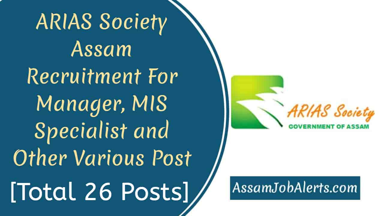 Arias Society Assam Recruitment For Manager Mis Specialist