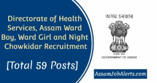 Directorate of Health Services, Assam Ward Boy, Ward Girl and Night Chowkidar Recruitment