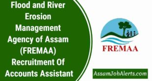Flood and River Erosion Management Agency of Assam (FREMAA) Recruitment Of Accounts Assistant