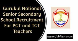 Gurukul National Senior Secondary School Recruitment For PGT and TGT Teachers