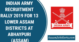 INDIAN ARMY RECRUITMENT RALLY 2019 FOR 13 LOWER ASSAM DISTRICTS AT ABHAYPURI (ASSAM)