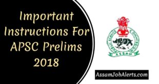 Important Instructions For APSC Prelims 2018