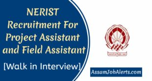 NERIST Recruitment For Project Assistant and Field Assistant