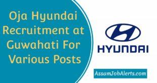 Oja Hyundai Recruitment at Guwahati