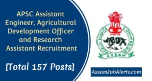 APSC Assistant Engineer, Agricultural Development Officer and Research Assistant RecruitmentAPSC Assistant Engineer, Agricultural Development Officer and Research Assistant Recruitment