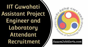 IIT Guwahati Assistant Project Engineer and Laboratory Attendant Recruitment