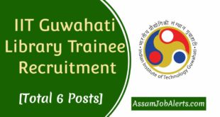 IIT Guwahati Library Trainee Recruitment