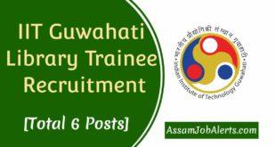 IIT Guwahati Library Trainee Recruitment
