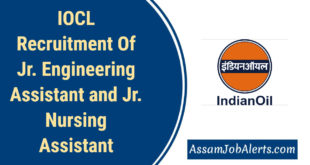 IOCL Recruitment Of Jr. Engineering Assistant and Jr. Nursing Assistant