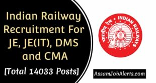 Indian Railway Recruitment For JE, JE(IT), DMS and CMA