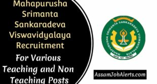 Mahapurusha Srimanta Sankaradeva Viswavidyalaya Recruitment for Various Teaching and Non Teaching Posts