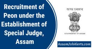 Recruitment of Peon under the Establishment of Special Judge, Assam