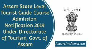 Assam State Level Tourist Guide Course Admission Notification 2019