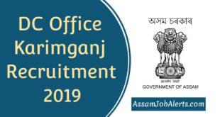 DC Office Karimganj Recruitment 2019
