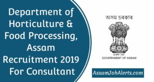 Department of Horticulture & Food Processing, Assam Recruitment 2019