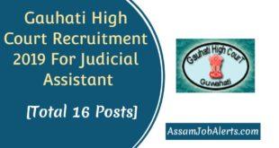 Gauhati High Court Recruitment 2019 For Judicial Assistant