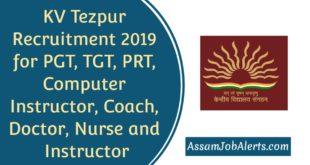 KV Tezpur Recruitment 2019 for PGT, TGT, PRT, Computer Instructor etc Posts