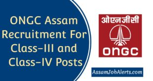 ONGC Assam Recruitment For Class-III and Class-IV Posts