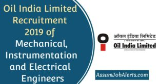 Oil India Limited Recruitment 2019 of Mechanical, Instrumentation and Electrical  Engineers
