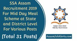 SSA Assam Recruitment 2019 For Mid Day Meal Scheme