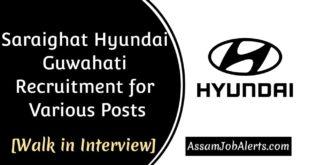 Saraighat Hyundai Guwahati Recruitment