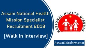 Assam National Health Mission Specialist Recruitment 2019