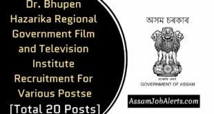 Assam Regional Government Film and Television Institute Recruitment