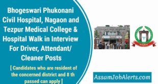 Bhogeswari Phukonani Civil Hospitaland Tezpur MCH Walk in Interview For Driver, Attendant/ Cleaner Posts