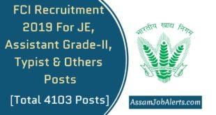FCI Recruitment 2019 For JE, Assistant Grade-II, Typist