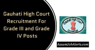 Gauhati High Court Recruitment For Grade III and Grade IV Posts