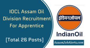 IOCL Assam Oil Division Recruitment For Apprentice