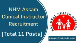 NHM Assam Clinical Instructor Recruitment