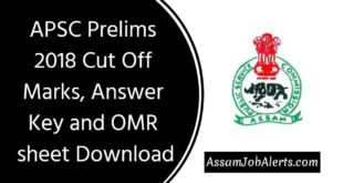APSC Prelims 2018 Cut Off Marks, Answer Key and OMR sheet Download