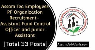 Assam Tea Employees PF Organization Recruitment 2019