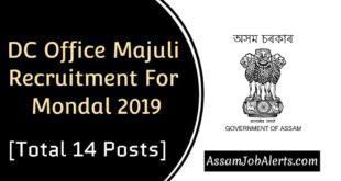 DC Office Majuli Recruitment For Mondal 2019