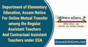 Department of Elementary Education, Assam Notice For Online Mutual Transfer among the Regular Assistant Teachers And Contractual Assistant Teachers under SSA