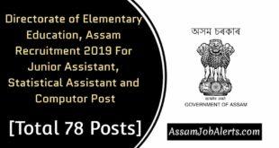 Directorateof Elementary Education, Assam Recruitment 2019